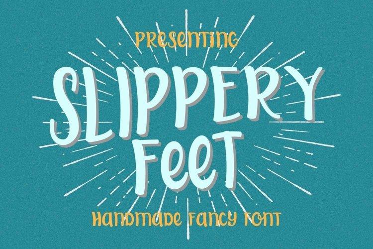 Web Font Slippery Feet example image 1