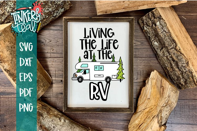Living Life at the RV SVG example image 1
