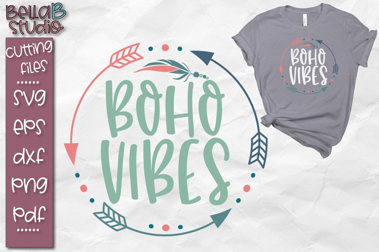 Boho Vibes SVG, Boho SVG File, Tribal, Feathers, Free Spirit