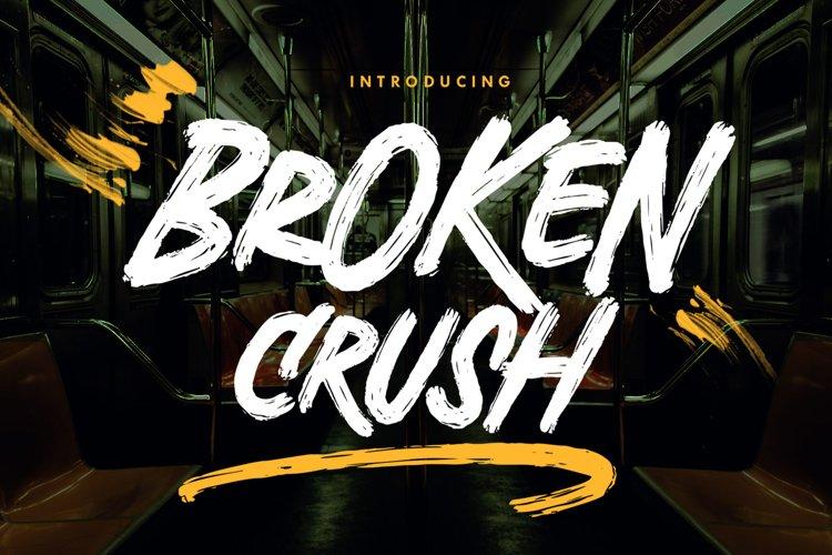 Broken Crush - Brush Font example image 1