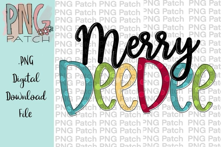 Merry DeeDee Grandmother Christmas Sublimation Design example image 1