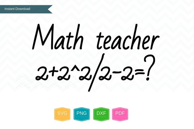 Math teacher PNG SVG files, Math svg, Teacher gifts