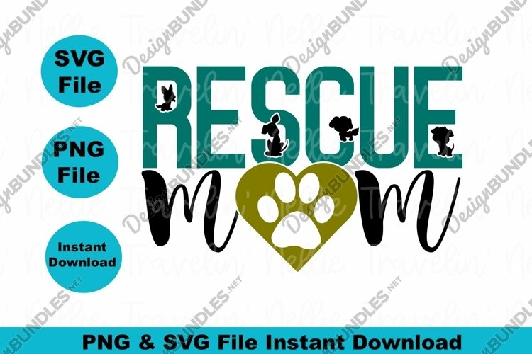 Rescue Dog Mom Puppy Mothers Day Paw Print Heart SVG PNG
