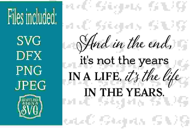 And in the End Life Inspirational Sympathy SVG