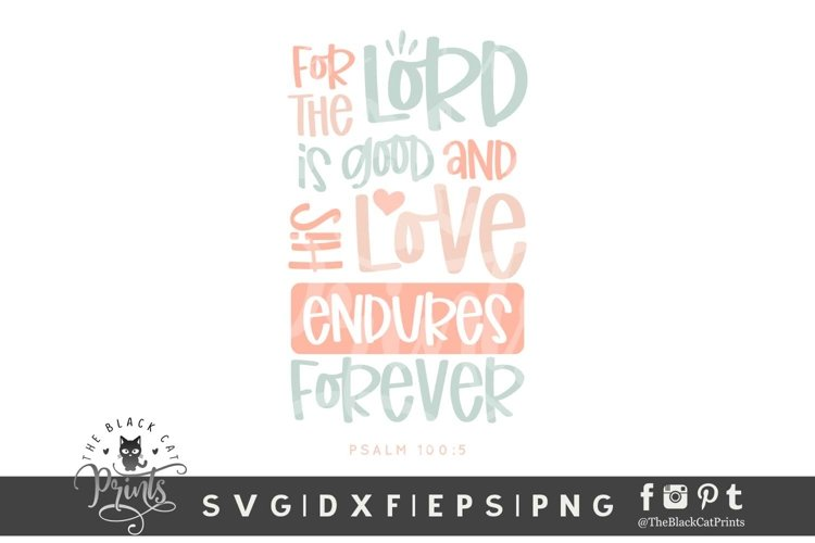 His Love Endures Forever SVG | Bible Verse SVG Cut File example image 1