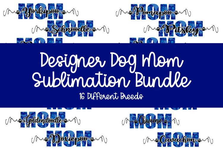 Designer Dog Mom Sublimation Dark Blue Black example image 1