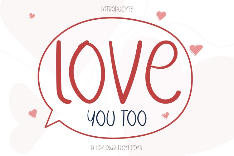 Love You Too example image 1