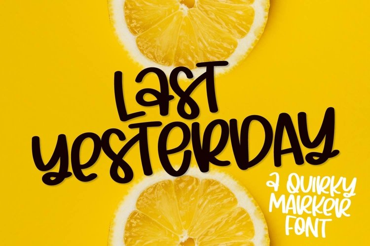 Last Yesterday - A Quirky Marker Font example image 1