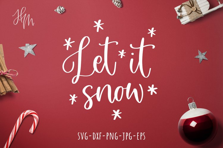 Let it snow cut file SVG DXF EPS PNG JPG example image 1