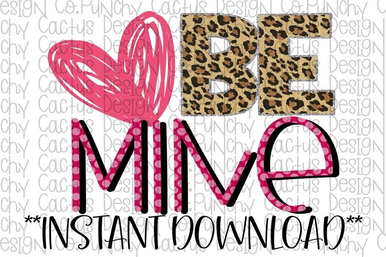 Be Mine Sublimation Download, Valentines Day