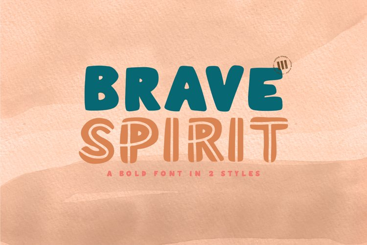 Brave Spirit- A Bold Font In 2 Styles example image 1