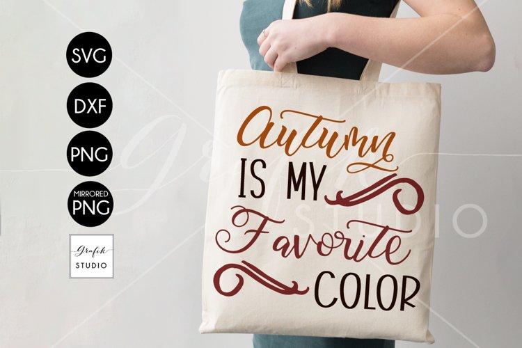 Autumn is my Favorite color SVG