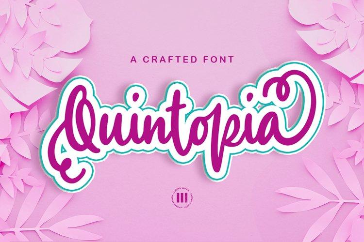 Quintopia- A Crafted Font