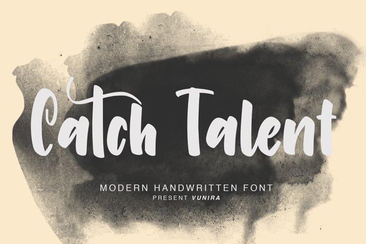 Catch Talent | Modern Handwritten Font example image 1