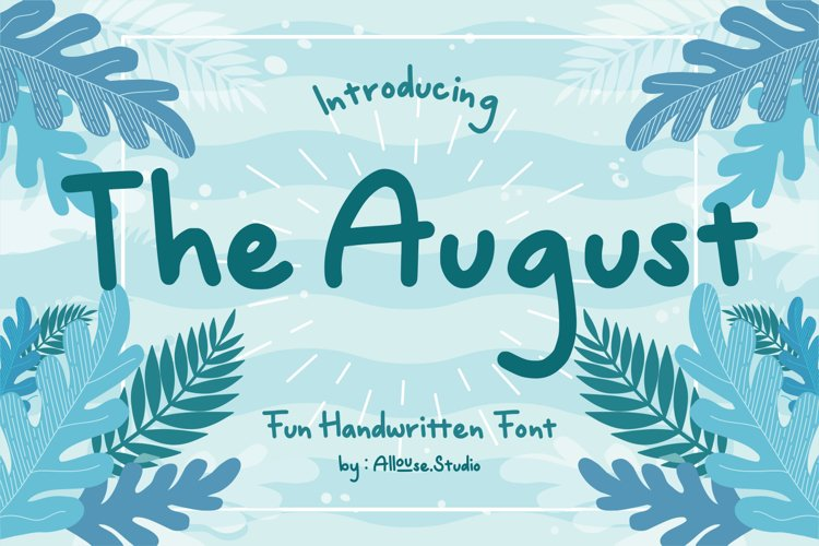 The August - Fun Handwritten Font example image 1