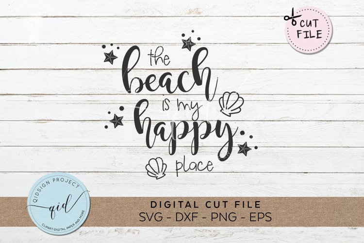 The Beach Is My Happy Place SVG DXF PNG EPS
