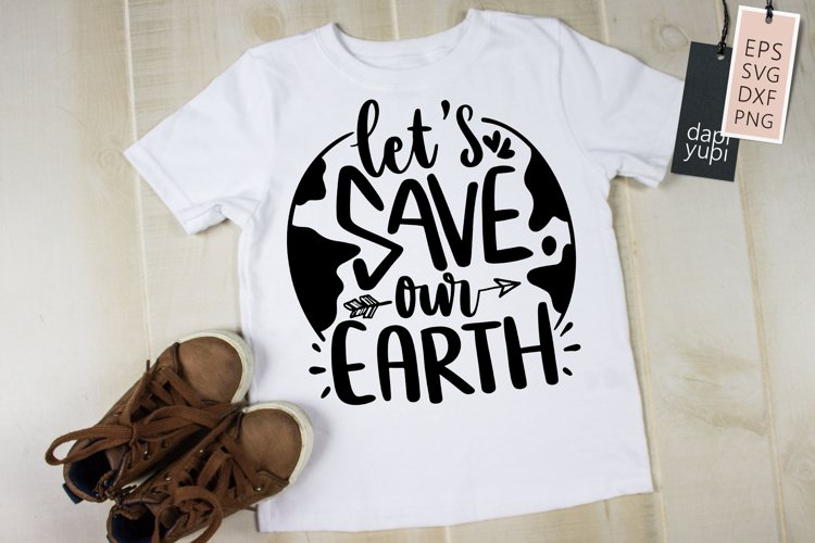 Earth Day Quotes, Let's Save Our Earth example image 1