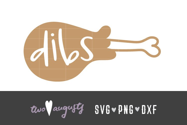 Dibs on the legs, Grateful, Thanksgiving, Family, SVG, PNG