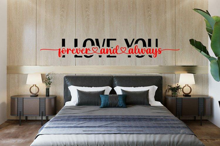 I Love You Forever & Always - Cut File SVG, PNG, JPEG