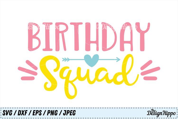 Birthday Squad SVG, Birthday SVG, Squad SVG, Arrow SVG, PNG
