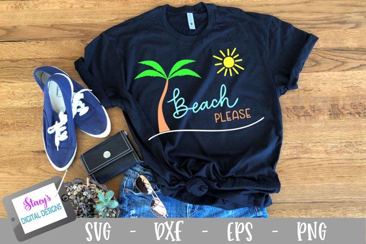 Beach Please SVG - Beach SVG File