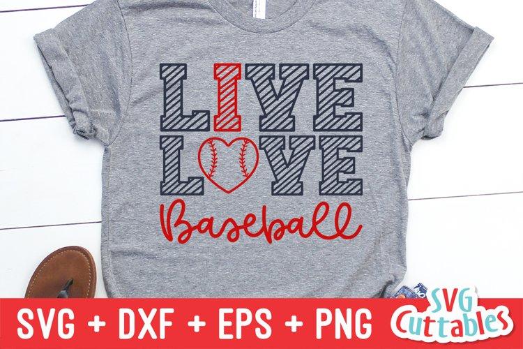 Baseball SVG | Live Love Baseball | Shirt Design