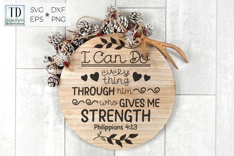 Philippians Bible Verse, I Can Do Everything, Scripture SVG