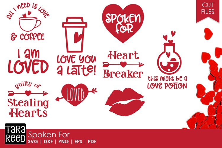 Spoken for - Valentines Day SVG and Cut Files for Crafters