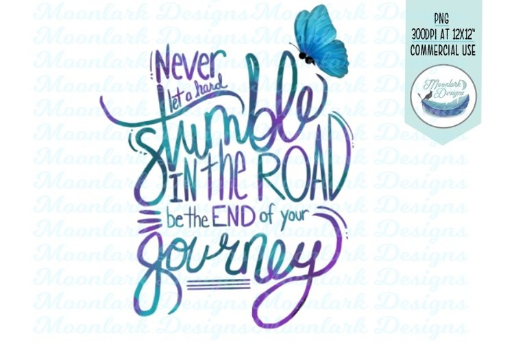 Never let a stumble end your journey, butterfly png example image 1