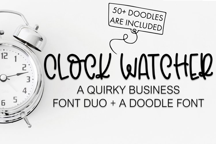 Clock Watcher Font Duo With Business Doodles - Free Font Of The Week Font