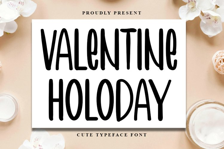 Valentine Holiday - Cute Typeface Font example image 1