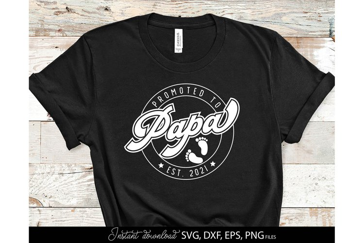 Father Day SVG Daddy SVG Fathers Day Gift SVG Father Shirts