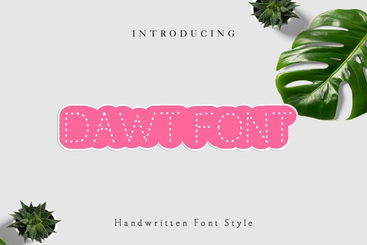 Dawt Font, Dotted Font, Tracing font, Handwritten font