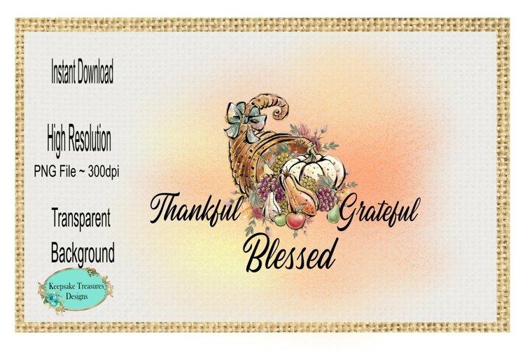 Thankful Grateful Blessed, Cornucopias, Sublimation PNG