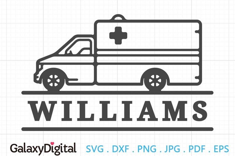 Simple Ambulance SVG, Ambulance Family Name SVG - 105154