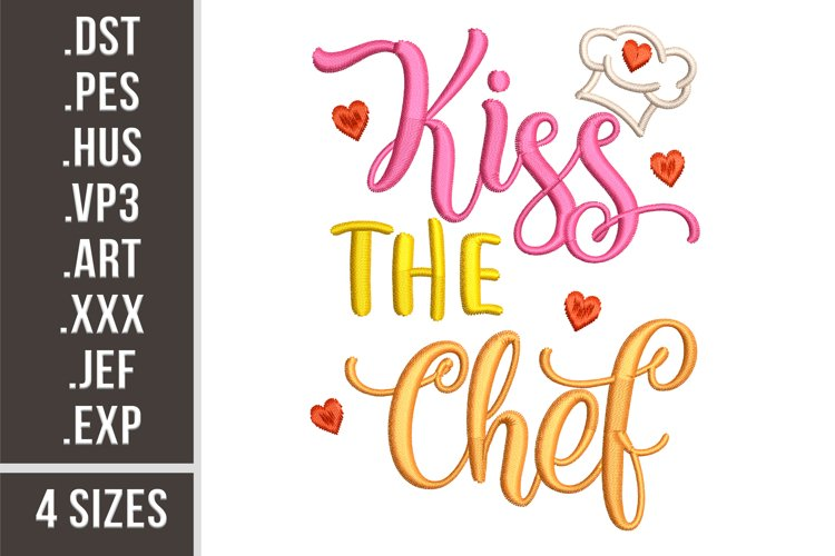 Kiss The Chef - Embroidery Design