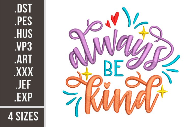 Always Be Kind - Embroidery Design