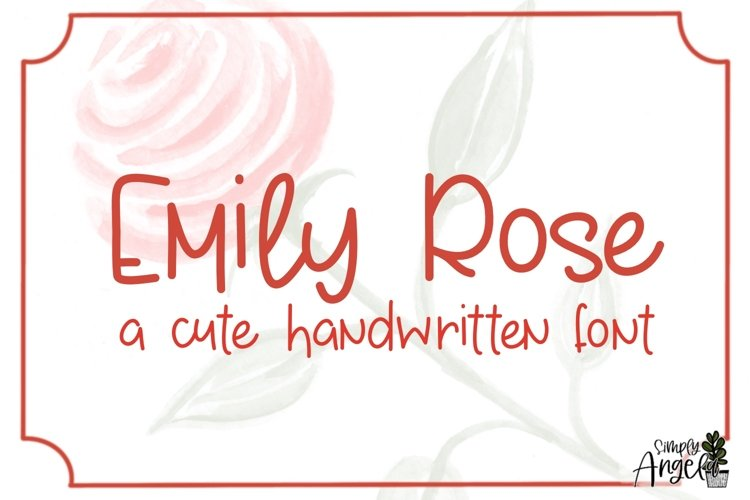 Emily Rose - a cute handwritten font example image 1
