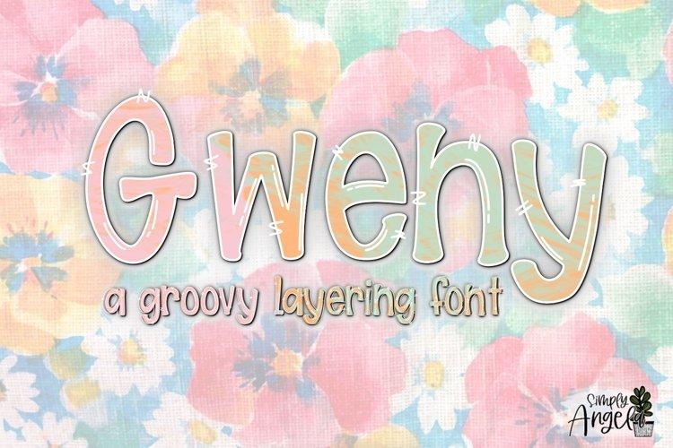 Gweny - a fun layering font example image 1