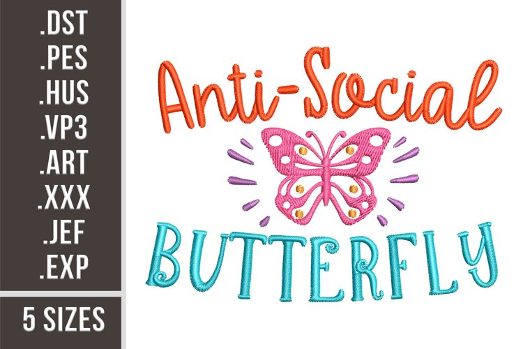Antisocial Butterfly - Embroidery Design