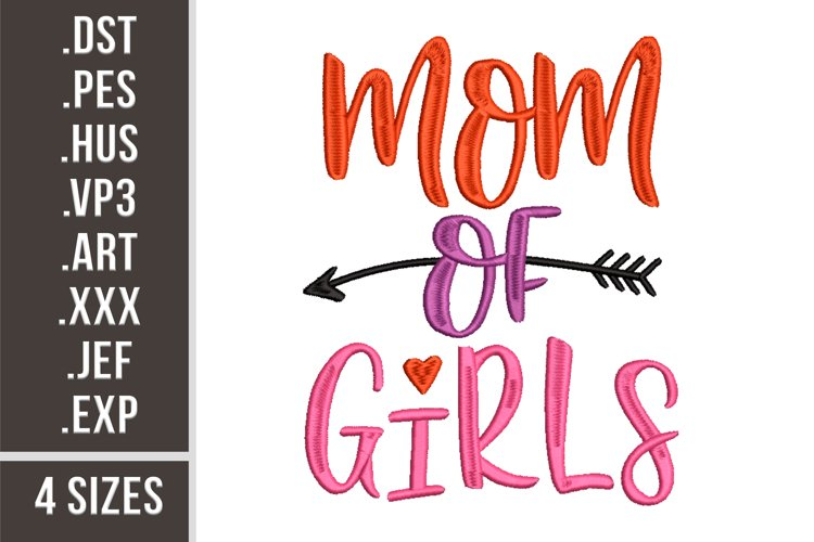 Mom Of Girls - Embroidery Design