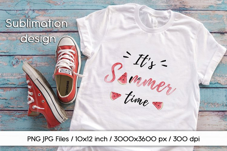 Sublimation design It's Summer Time PNG/JPG instant download example image 1