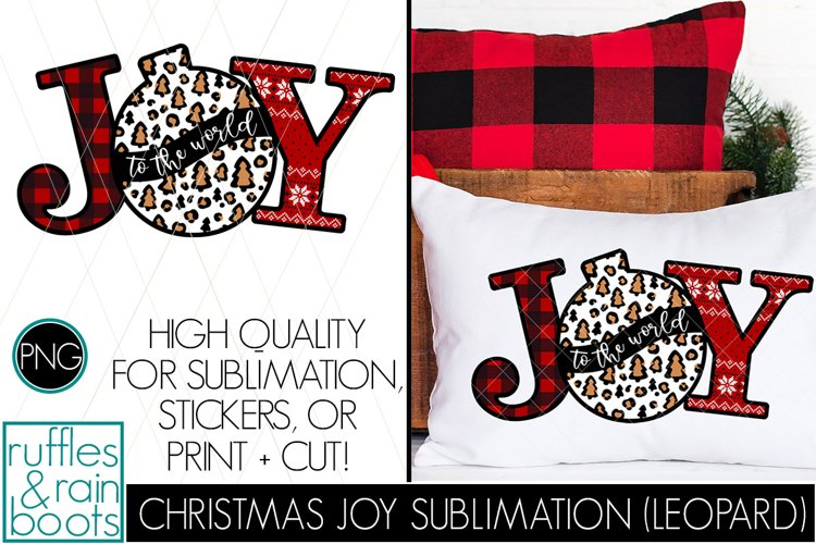 JOY Christmas Sublimation with Buffalo, Leopard, and More