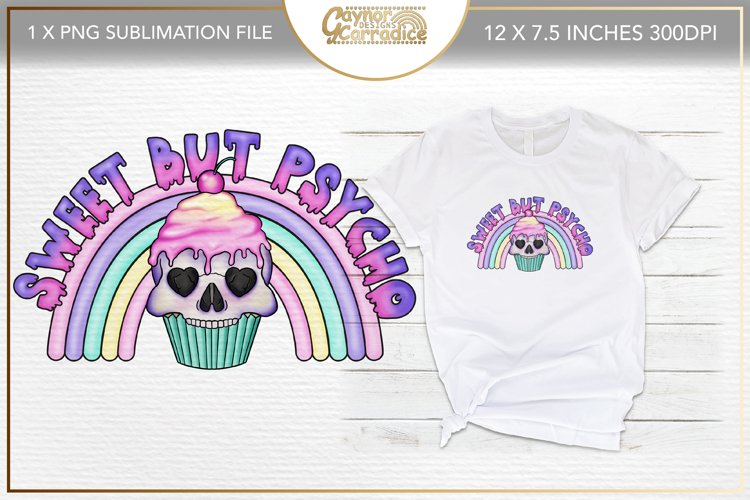 Sweet but psycho sublimation file - spooky pastel goth png