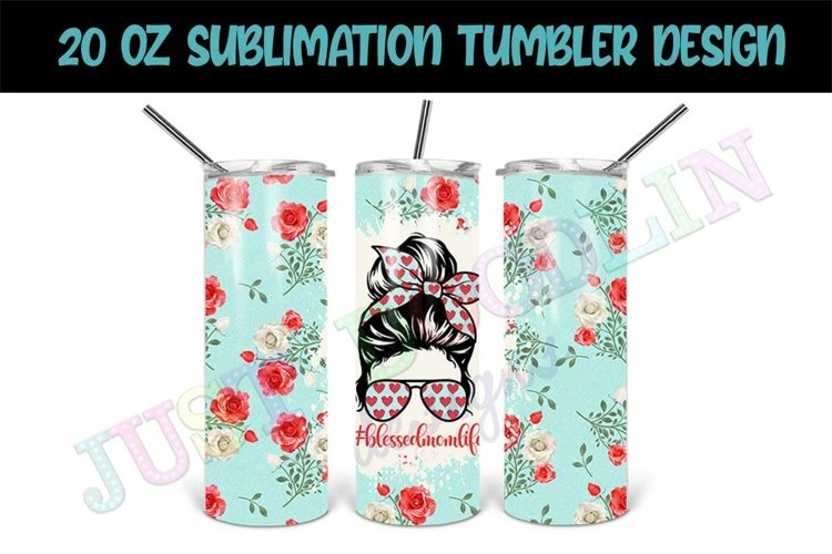 20oz Sublimation Tumbler Design   Seamless Mom Design