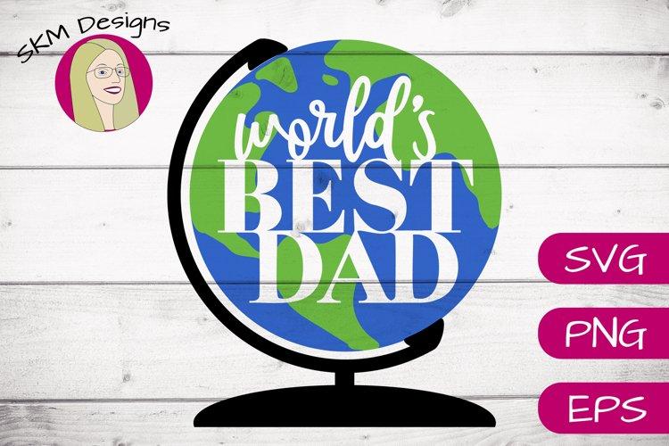 Worlds Best Dad  SVG Cut File