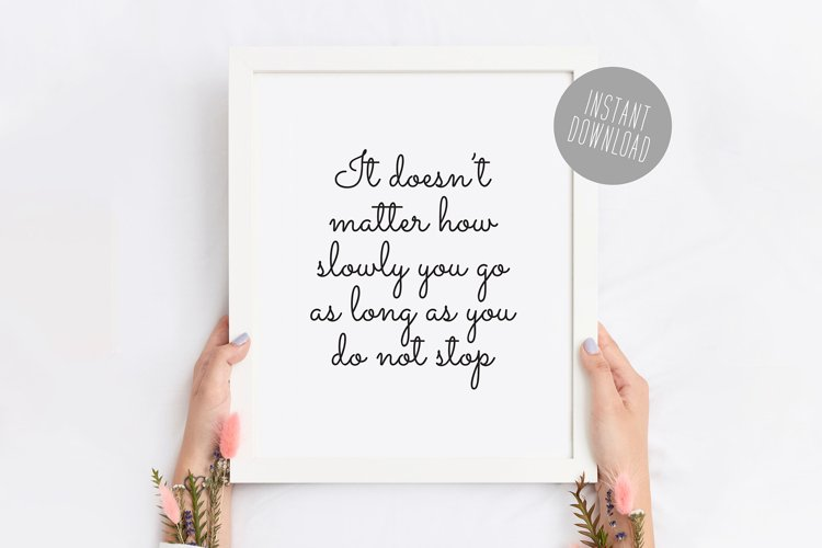 Keep Going/Do Not Stop Motivational Printable Quote Art
