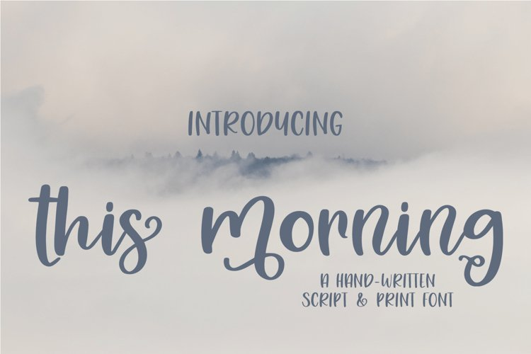 Web Font This Morning - A Hand-Written Script and Print Font example image 1