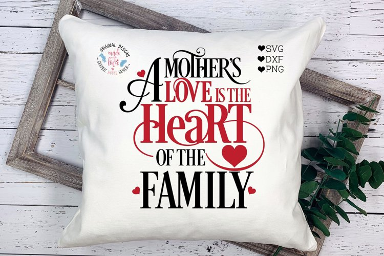 Mother's Day SVG - A mother's Love Cut File - Sublimation example image 1