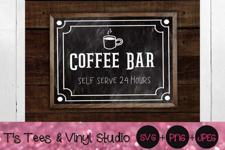 Coffee Bar Svg, Self Serve 24 Hours, Kitchen Sign, Java